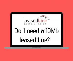10Mb Leased Line